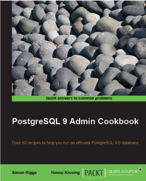 PostgreSQL 9.0 Admin cookbook